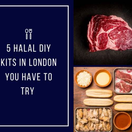 5 Halal DIY Restaurant Meal Kits in London You Have to Try