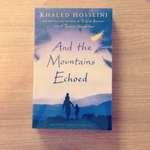 "An Insight into Khaled Hosseini's ""And the Mountains Echoed"" 