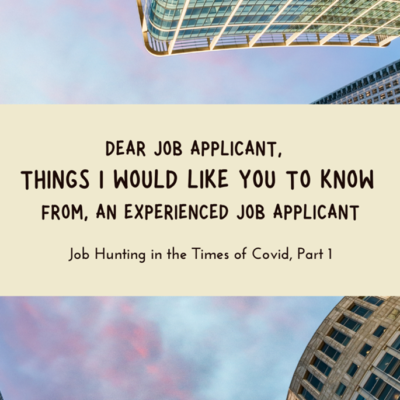 """Dear Job Applicant"" – Job Hunting in the Times of Covid, Part 1"
